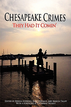 Chesapeake Crimes:They had it coming